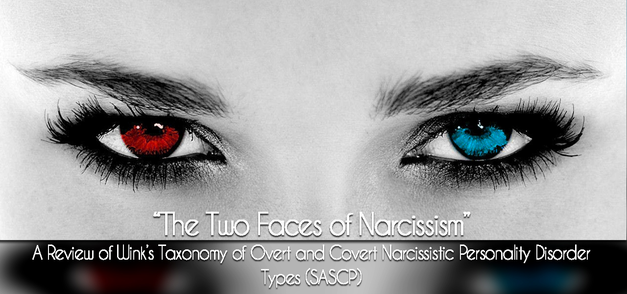 "The Two Faces of Narcissism"": A Review of Wink's Taxonomy of"